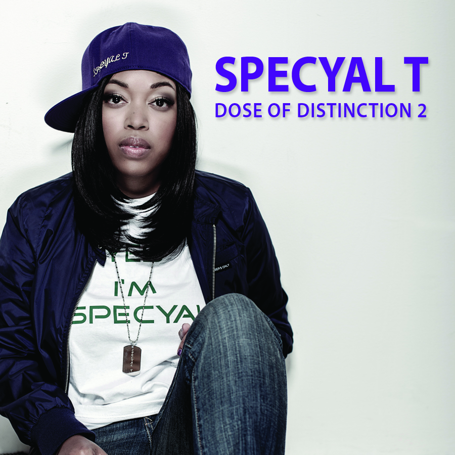 Hip-hop and R&B artist Specyal T announces the release of her new album 'Dose of Distinction 2'