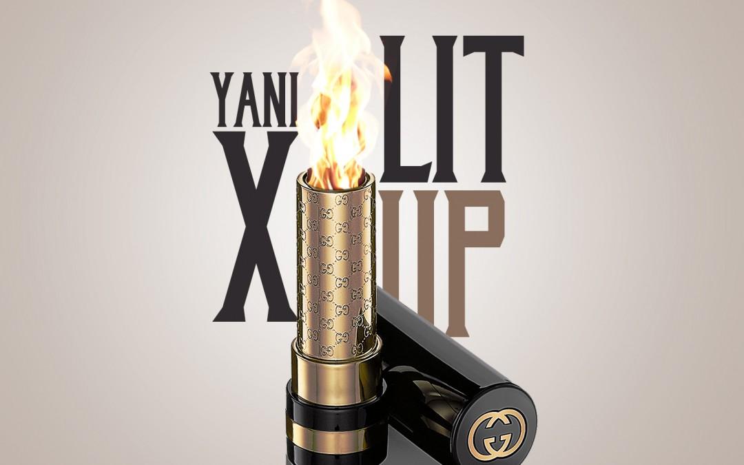 Yani X Shares New Track 'Lit'