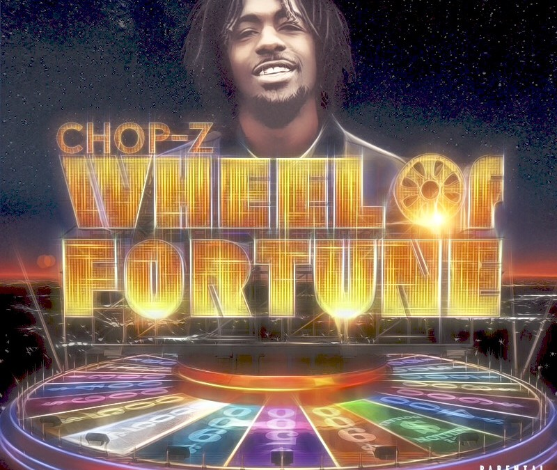 """Toronto's Chop Z Flirts With Chance On New """"Wheel of Fortune"""" Single"""