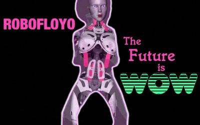 "Robofloyo drops Intergalactic New Single ""The Future is Wow"""
