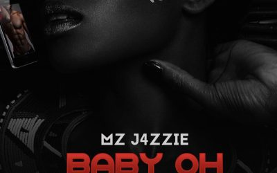 "Afrobeat/Rnb Sensation Mz Jazzie Releases ""Baby Oh'"