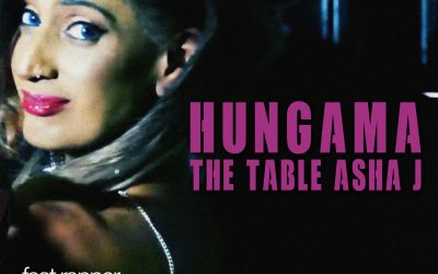 British Asian Sensation Asha J Releases Hungama – The Table feat Voiceofanation on her own imprint AJ Music Records.