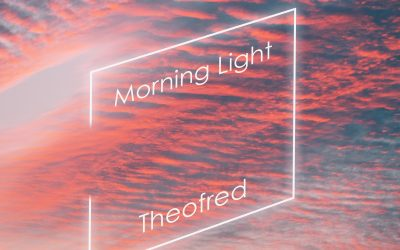 'Morning Light' is the brand new single from London electronic DJ/producer Theofred, Released through his own label on the 26th March 2021.