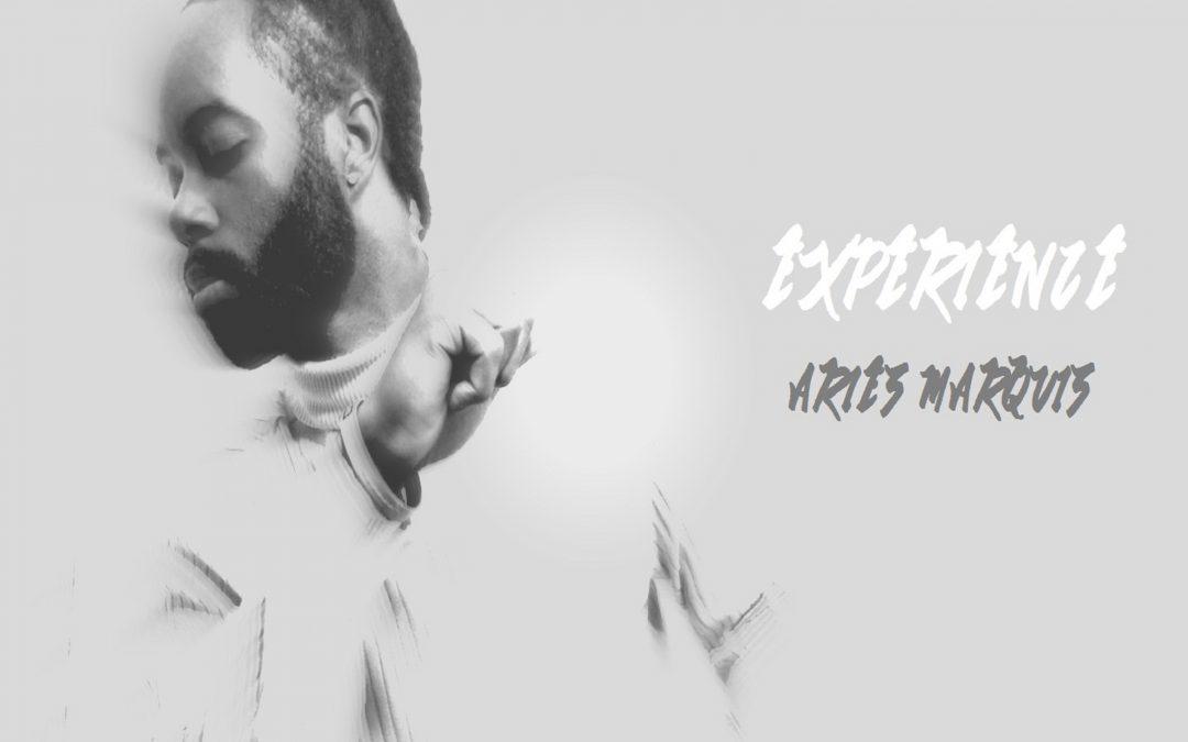 "Louisiana Born Aries Marquis Drops His Brand New Album ""Experience"""